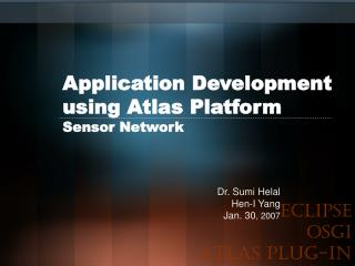 Application Development using Atlas Platform Sensor Network