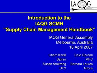 Introduction to the IAQG SCMH  Supply Chain Management Handbook
