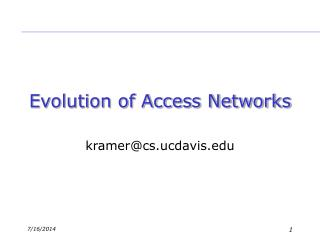 Evolution of Access Networks