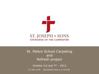 St. Peters School Carpeting  and  Refresh project October 5,6 and 7 th  - 2012
