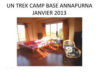 UN TREK CAMP BASE ANNAPURNA JANVIER 2013
