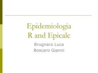 Epidemiologia R and Epicalc