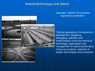 Industrial Ecology and Safety