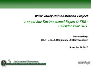 Annual Site Environmental Report (ASER) Calendar Year 2011