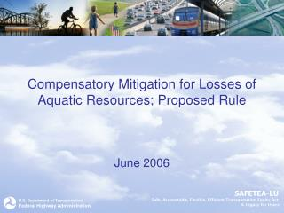 Compensatory Mitigation for Losses of Aquatic Resources; Proposed Rule