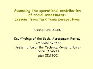 Assessing the operational contribution  of social assessment: Lessons from task team perspectives
