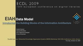EIAH  Data Model Introducing  the Building Blocks of the Information Architecture