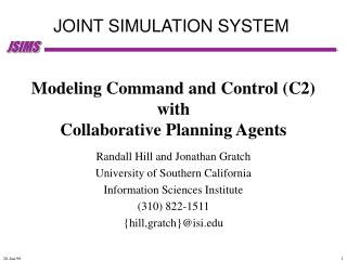 Modeling Command and Control (C2)  with  Collaborative Planning Agents