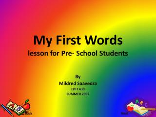My First Words lesson for Pre- School Students