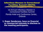Infectious Disease in Correctional Facilities Summit IDCFS