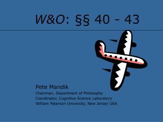 W&O : §§ 40 - 43