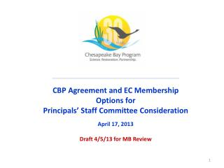 CBP Agreement and EC Membership Options for   Principals' Staff Committee  Consideration