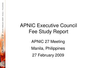 APNIC Executive Council  Fee Study Report