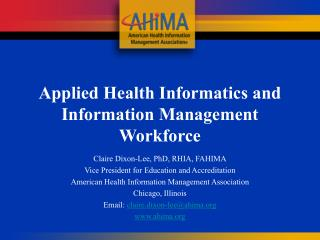Applied Health Informatics and Information Management Workforce