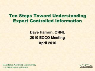 Ten Steps Toward Understanding Export Controlled Information
