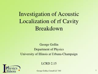 Investigation of Acoustic Localization of rf Cavity Breakdown