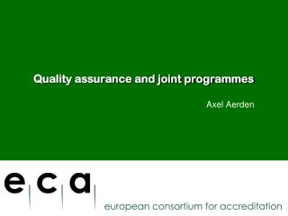Quality assurance and joint programmes