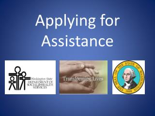 Applying for Assistance