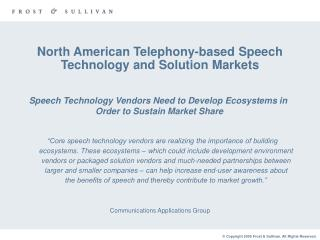 North American Telephony-based Speech Technology and Solution Markets