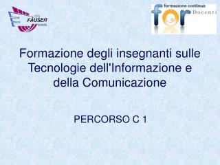 Formazione degli insegnanti sulle Tecnologie dell'Informazione e della Comunicazione