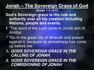 Jonah – The Sovereign Grace of God Jonah 1:1–4:11