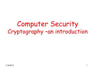 Computer Security Cryptography –an introduction