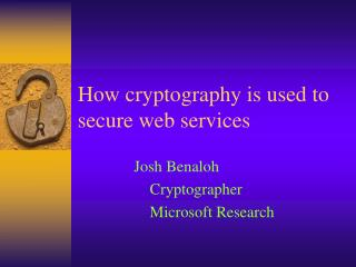 How cryptography is used to secure web services