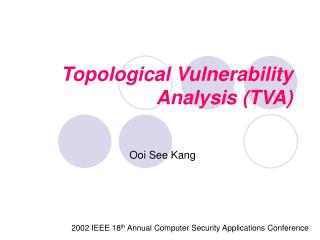 Topological Vulnerability Analysis (TVA)