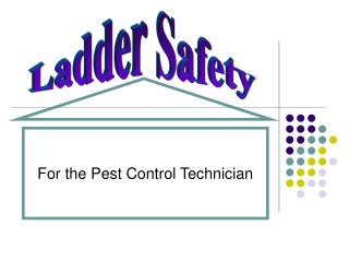 For the Pest Control Technician