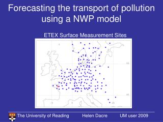 Forecasting the transport of pollution using a NWP model