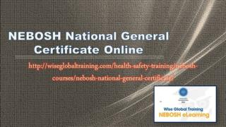 NEBOSH National General Certificate Online