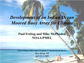 Development of an Indian Ocean Moored Buoy Array for Climate