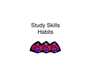 Study Skills Habits