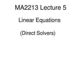 MA2213 Lecture 5