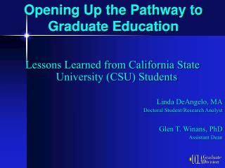 Opening Up the Pathway to Graduate Education