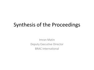 Synthesis of the Proceedings