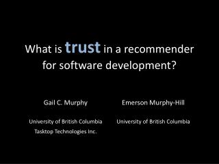 What is  trust  in a recommender for software development?