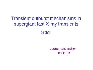 Transient outburst mechanisms in supergiant fast X-ray transients Sidoli