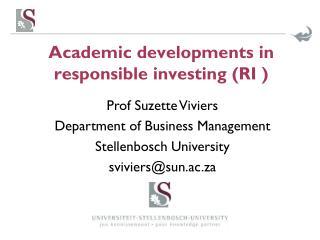 Academic developments in responsible investing (RI )