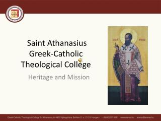 Saint Athanasius  Greek-Catholic Theological College