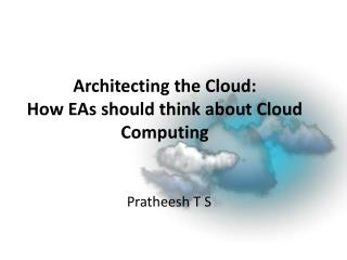 Architecting the Cloud:  How EAs should think about Cloud Computing