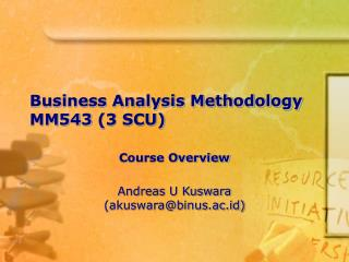 Business Analysis Methodology MM543  (3 SCU)