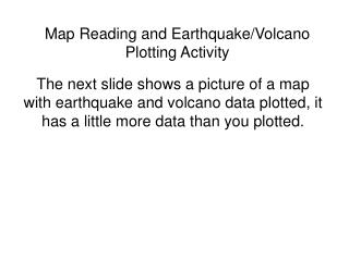 Map Reading and Earthquake/Volcano Plotting Activity