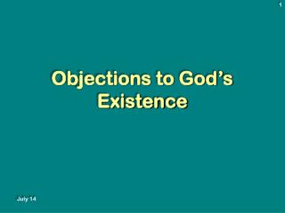 Objections to God's Existence