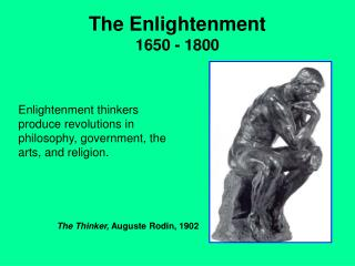 The Enlightenment 1650 - 1800