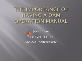 The Importance of Having a Dam Operation Manual