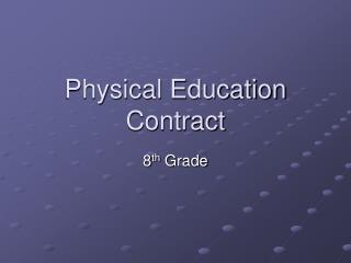Physical Education Contract