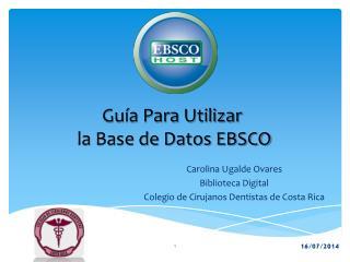 Gu�a Para Utilizar  la Base de Datos EBSCO