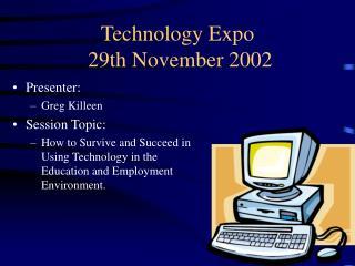 Technology Expo  29th November 2002