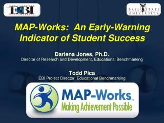 MAP-Works:  An Early-Warning Indicator of Student Success